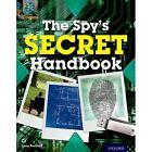 Project X Origins: Dark Blue Book Band, Oxford Level 15: Top Secret: The Spy's Secret Handbook by Jane Penrose (Paperback, 2014)