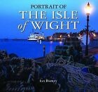 Portrait of the Isle of Wight by Ian Badley (Hardback, 2009)