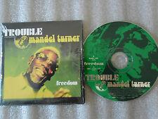 CD-TROUBLE-MANDEL TURNER-FREEDOM-BRUNO SANCHIONI-FUNK-(CD SINGLE)00-2TRACK