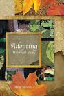 Adopting: Real Life Stories by Ann Morris (Paperback, 2016)