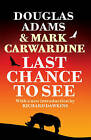 Last Chance to See by Douglas Adams, Mark Carwardine (Paperback, 2009)