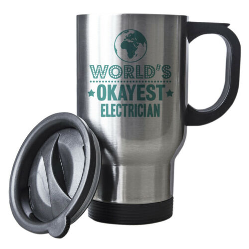 Turquoise World/'s Okayest Electrician Funny Gift Idea Silver Travel Mug 072