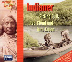 Abenteuer-amp-Wissen-Indianer-Sitting-Bull-Red-Cloud-und-ihre-Erben-CD-NEU
