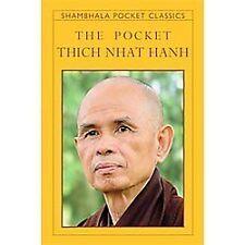 Shambhala Pocket Classics: The Pocket Thich Nhat Hanh by Thich Nhat Hanh...