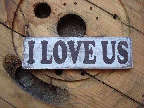 Rustic home decor Small I love us wood sign Primitive sign Gift for her