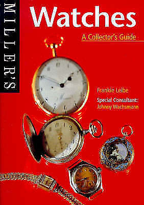 Miller's Watches: A Collector's Guide (The collector's guide)-ExLibrary