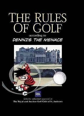 """""""AS NEW"""" The Rules of Golf: According to Dennis the Menace (Humour), Anon, Book"""
