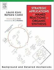 Strategic Applications of Named Reactions in Organic Synthesis by Kurti, Laszlo