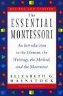 The Essential Montessori by Elizabeth G. Hainstock (Paperback, 1997)