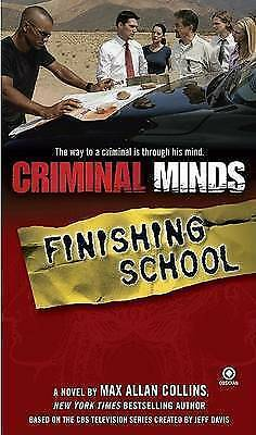 (Good)-Criminal Minds: Finishing School (Mass Market Paperback)-Collins, Max All