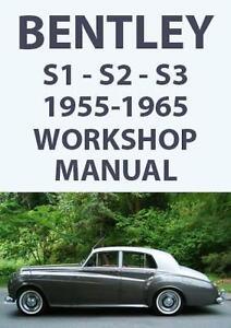 bentley s1 s2 s3 workshop manual 1955 1965 ebay rh ebay com Bentley S3 Mulliner Bentley S2