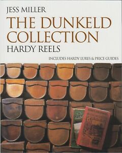 MILLER-FISHING-amp-COLLECTING-BOOK-DUNKELD-COLLECTION-HARDY-REELS-paperback-NEW