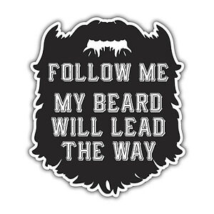 FOLLOW-ME-MY-BEARD-WILL-LEAD-THE-WAY-hipster-sticker-by-mr-oilcan-93-x-107mm