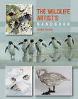 The Wildlife Artist's Handbook by Jackie Garner (Paperback, 2013)