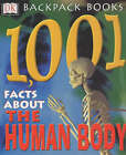 1001 Facts About the Human Body by Sarah Brewer, Naomi Croft (Paperback, 2002)