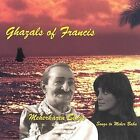 Ghazals of Francis by Meherkaren Sings (CD, Feb-2002, Meherkaren Sings)