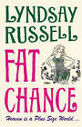 Fat Chance by Lyndsay Russell (Paperback, 2008)