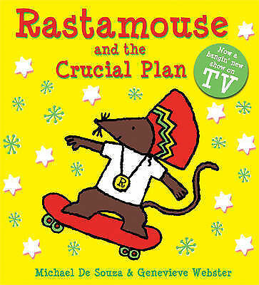 1 of 1 - Rastamouse and the Crucial Plan, De Souza, Michael, New Book