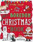 The Anti-Boredom Christmas Book von Andy Seed (2016, Taschenbuch)