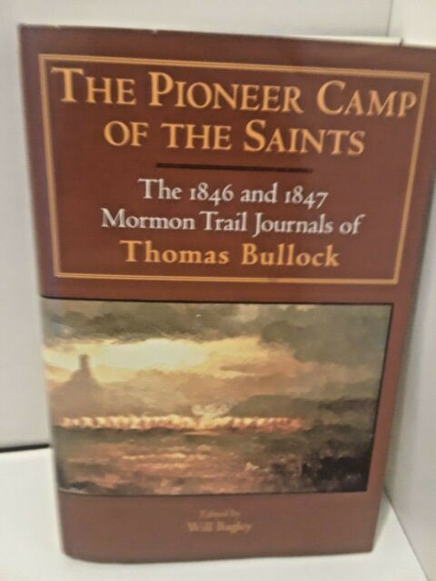 Kingdom in the West the Mormons and the American Frontier: The Pioneer Camp...