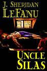 Uncle Silas by Joseph Sheridan Le Fanu, J Sheridan Lefanu (Paperback / softback, 2003)