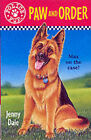 Paw and Order by Jenny Dale (Paperback, 2000)
