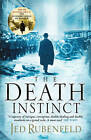The Death Instinct by Jed Rubenfeld (Paperback, 2010)