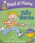 Read at Home: 1b: Silly Races Book + CD by Ms Cynthia Rider, Roderick Hunt (Mixed media product, 2006)
