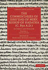 The Commentaries of Isho'dad of Merv, Bishop of Hadatha (c. 850 a.d.): In Syriac and English by Cambridge Library Collection (Paperback, 2010)