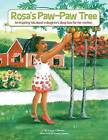 Rosa's Paw-Paw Tree: An Inspiring Tale about a Daughter's Deep Love for Her Mother by Simone Callender (Paperback / softback, 2011)