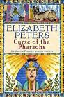 The Curse of the Pharaohs by Elizabeth Peters (Paperback, 2006)