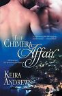 The Chimera Affair by Keira Andrews (Paperback / softback, 2013)