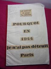 39/45 publication Figaro / Pourquoi je n'ai pas détruit Paris ? Gl Von Chotitz