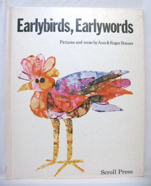 152059 Book EARLYBIRDS, EARLYWORDS Ann & Roger Bonner HB Vintage 1972