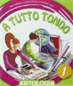 a-Tutto-Tondo-vol-1-Antologia-multimediale-il-Capitello-scuola-cod9788842651635