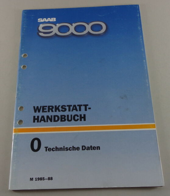 Workshop Manual Saab 9000 Technical Data Model Year 1985