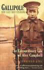 Gallipoli: Our Last Man Standing - The Extraordinary Life of Alec Campbell by Jonathan King (Paperback, 2004)