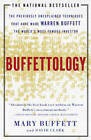 Buffettology: The Previously Unexplained Techniques That Have Made Warren Buffett the World's Most Famous Investor by Mary Buffett (Paperback, 1999)