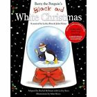 Barry the Penguin's Black and White Christmas: A Musical by Lesley Ross and John-Victor by Lesley Ross (Paperback, 2015)