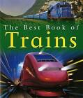 The Best Book of Trains by Richard Balkwill (Paperback / softback)