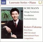 Schumann: Abegg Variations; Novelletten; Fantasiestcke (CD, Jun-2005, Naxos (Distributor))