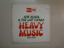 "BOB SEGER & THE LAST HEARD: Heavy Music Part 1-Part 2-France 7"" Stateside 517 SL"