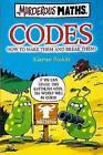 Codes: How to Make Them and Break Them by Kjartan Poskitt (Paperback, 2007)