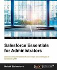 Salesforce Essentials for Administrators by Mohith Shrivastava (Paperback, 2014)