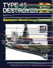 Royal Navy Type 45 Destroyer Manual: An Insight into Operating and Maintaining the Royal Navy's Largest and Most Powerful Air Defence Destroyer by Jonathan Gates (Hardback, 2014)