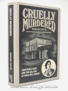 BERNARD-TAYLOR-Cruelly-Murdered-1979-1st-Constance-Kent-Road-Hill-House-murder