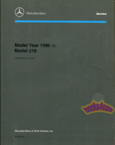 MERCEDES 210 REPAIR SHOP E-CLASS TECHNICAL MANUAL