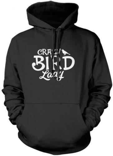 Crazy Bird Lady Bird Lover Pet Owner Gift Unisex Hoodie
