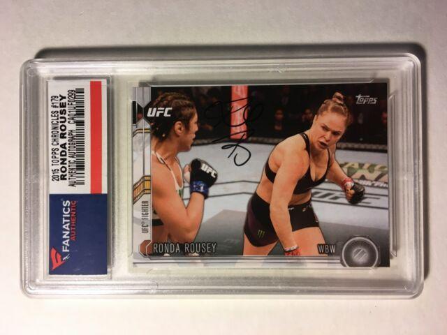 Ronda Rousey 2015 Topps UFC Chronicles Autograph Card Fanatics Auto WWE PSA BGS