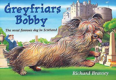 """AS NEW"" Greyfriars Bobby, Brassey, Richard, Book"